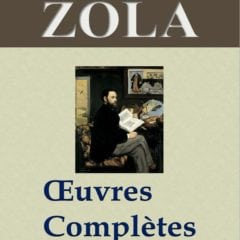 Zola oeuvres complètes