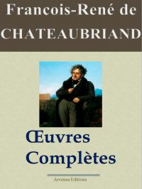 Chateaubriand oeuvres complètes