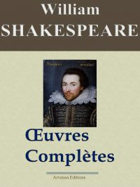 Shakespeare oeuvres complètes