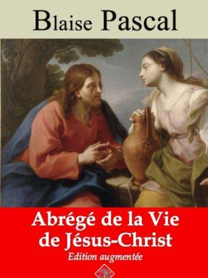 Abrégé de la vie de Jésus-Christ (Blaise Pascal) | Ebook epub, pdf, Kindle