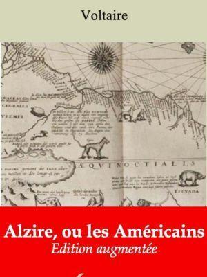 Alzire, ou les Américains (Voltaire)   Ebook epub, pdf, Kindle