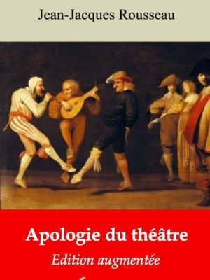 Apologie du théâtre (Jean-Jacques Rousseau) | Ebook epub, pdf, Kindle