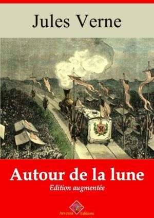 Autour de la lune (Jules Verne) | Ebook epub, pdf, Kindle