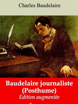 Baudelaire journaliste (Charles Baudelaire) | Ebook epub, pdf, Kindle