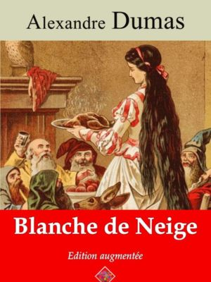 Blanche de Neige (Alexandre Dumas) | Ebook epub, pdf, Kindle