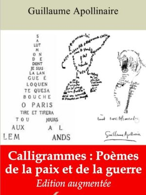 Calligrammes : poèmes de la paix et de la guerre (Guillaume Apollinaire)   Ebook epub, pdf, Kindle