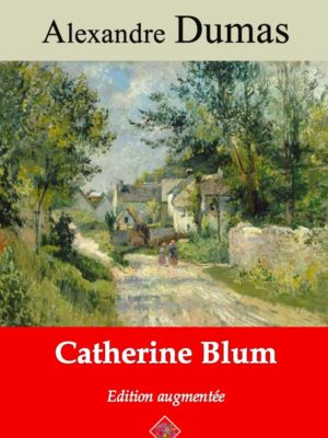 Catherine Blum (Alexandre Dumas) | Ebook epub, pdf, Kindle