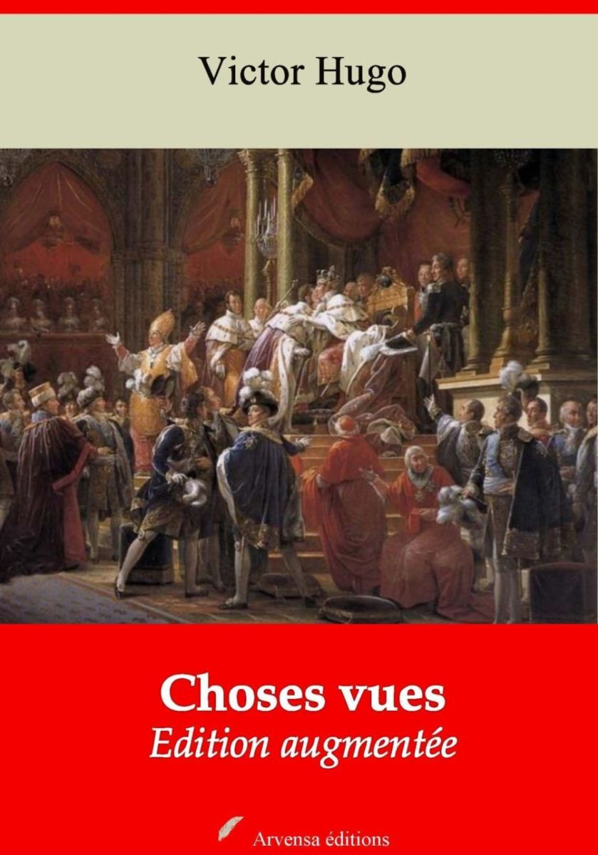 Choses vues (Victor Hugo) | Ebook epub, pdf, Kindle