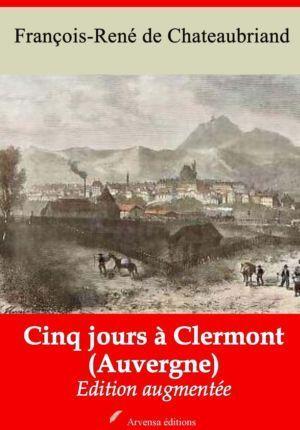 Cinq jours à Clermont (Auvergne) (Chateaubriand)   Ebook epub, pdf, Kindle