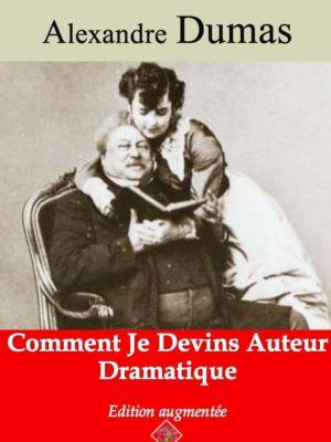Comment je devins auteur dramatique (Alexandre Dumas) | Ebook epub, pdf, Kindle