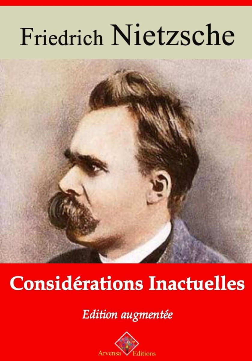Considérations inactuelles (Nietzsche) | Ebook epub, pdf, Kindle