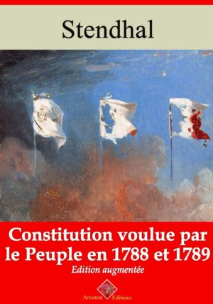 Constitution voulue par le peuple en 1788 et 89 (Stendhal) | Ebook epub, pdf, Kindle