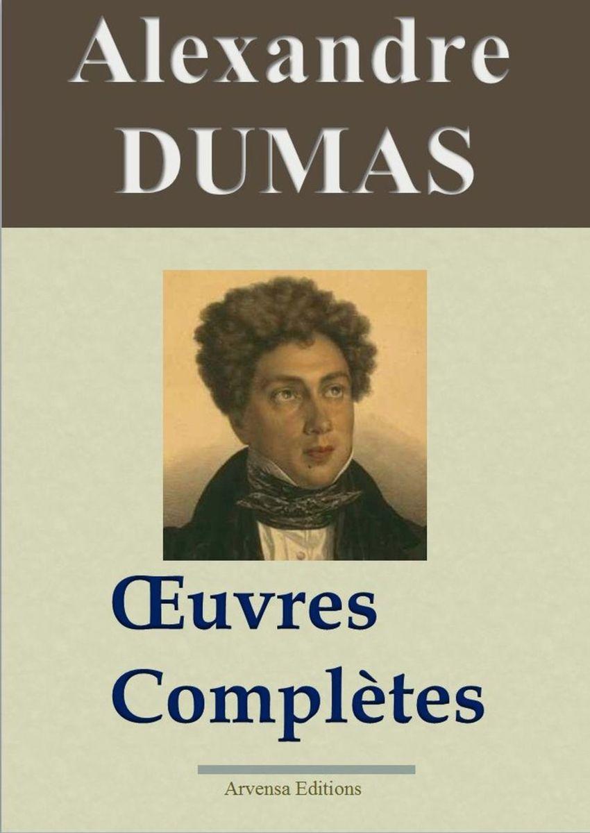 Alexandre Dumas oeuvres complètes ebook epub pdf kindle