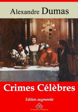 Crimes célèbres (Alexandre Dumas) | Ebook epub, pdf, Kindle