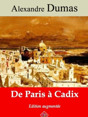 De Paris à Cadix (Alexandre Dumas) | Ebook epub, pdf, Kindle