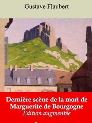 Dernière scène de la mort de Marguerite de Bourgogne (Gustave Flaubert) | Ebook epub, pdf, Kindle