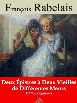 Deux epistres à deux vieilles de differentes meurs (François Rabelais) | Ebook epub, pdf, Kindle