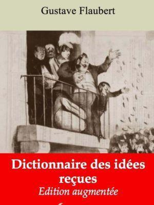 Dictionnaire des idées reçues (Gustave Flaubert) | Ebook epub, pdf, Kindle