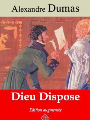 Dieu dispose (Alexandre Dumas) | Ebook epub, pdf, Kindle