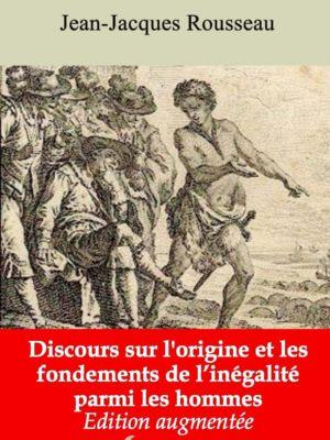 Discours sur l'origine et les fondements de l'inégalité parmi les hommes (Jean-Jacques Rousseau) | Ebook epub, pdf, Kindle