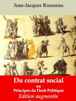 Du contrat social ou Principes du droit politique (Jean-Jacques Rousseau) | Ebook epub, pdf, Kindle