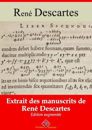 Extrait des manuscrits de René Descartes (René Descartes) | Ebook epub, pdf, Kindle
