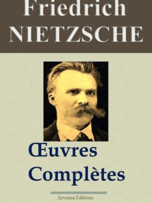 Friedrich Nietzsche oeuvres complètes ebook epub pdf kindle