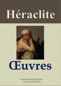 Héraclite oeuvres complètes ebook epub pdf kindle