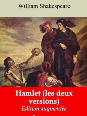 Hamlet (les deux versions) (William Shakespeare) | Ebook epub, pdf, Kindle