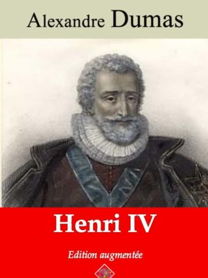 Henri IV (Alexandre Dumas) | Ebook epub, pdf, Kindle