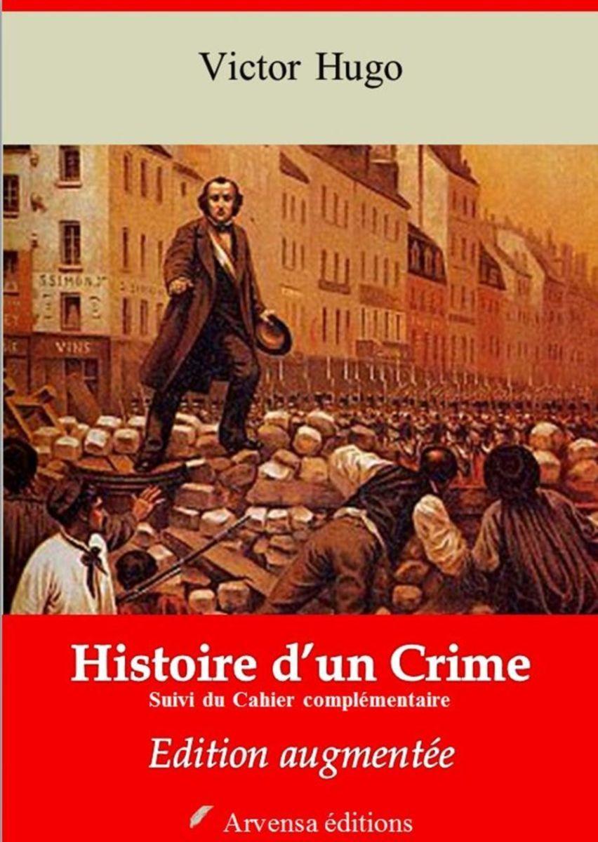 Histoire d'un Crime et Cahier complémentaire (Victor Hugo) | Ebook epub, pdf, Kindle