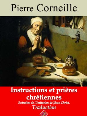 Instructions et prières chrétiennes (Corneille) | Ebook epub, pdf, Kindle