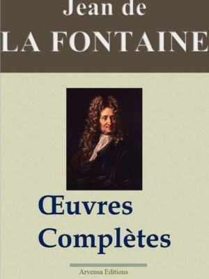 Jean de La Fontaine oeuvres complètes ebook epub pdf kindle