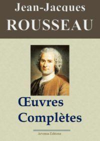 Jean-Jacques Rousseau oeuvres complètes ebook epub pdf kindle