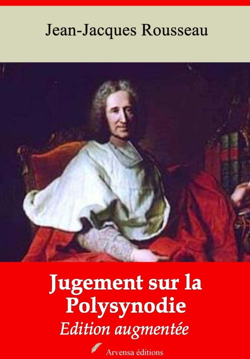 Jugement sur la Polysynodie (Jean-Jacques Rousseau) | Ebook epub, pdf, Kindle