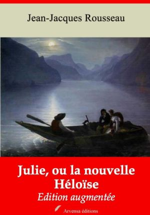 Julie, ou la nouvelle Héloïse (Jean-Jacques Rousseau) | Ebook epub, pdf, Kindle