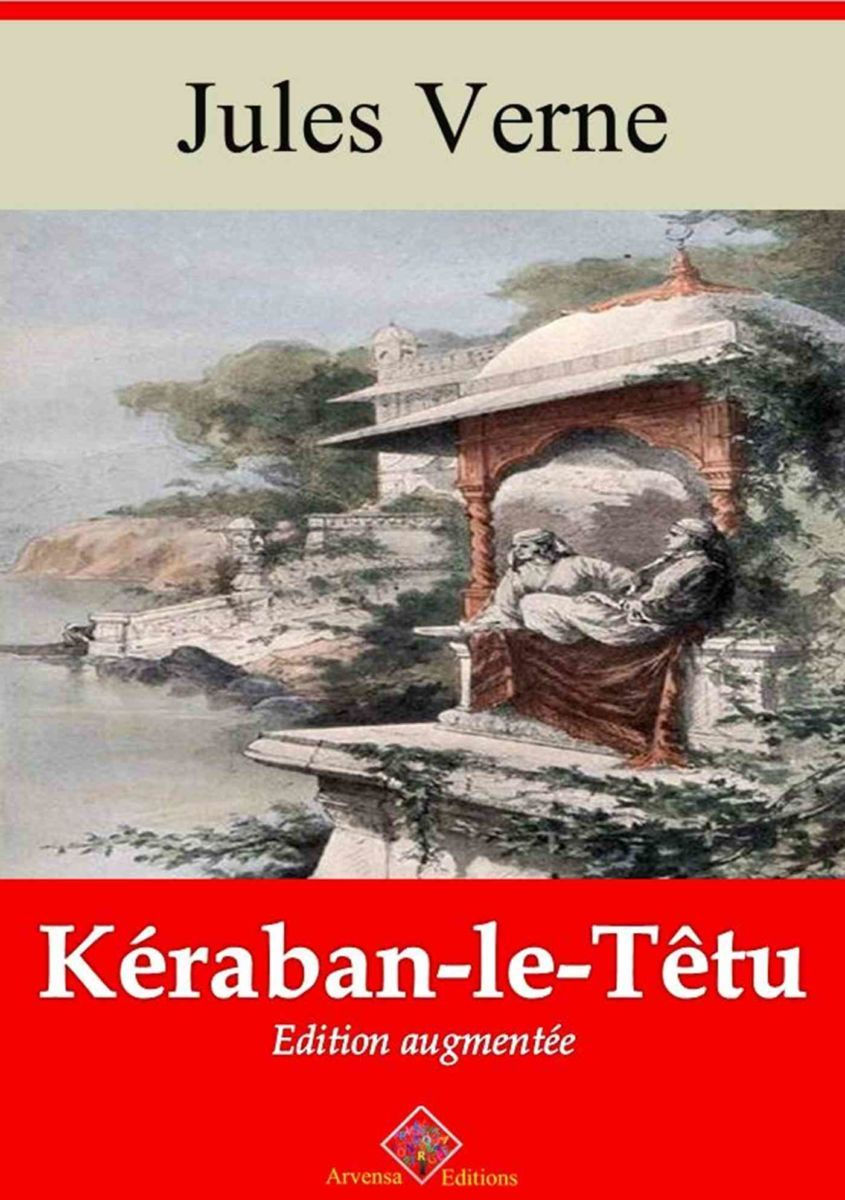 Kéraban le têtu (Jules Verne) | Ebook epub, pdf, Kindle