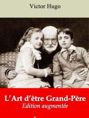 L'Art d'être Grand 'Père (Victor Hugo) | Ebook epub, pdf, Kindle