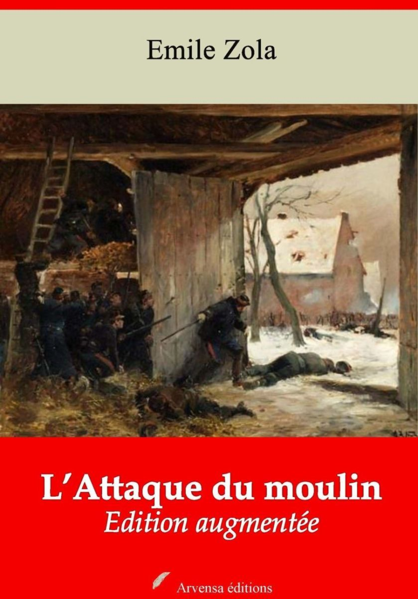 L'Attaque du moulin (Emile Zola)   Ebook epub, pdf, Kindle