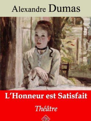 L'honneur est satisfait (Alexandre Dumas) | Ebook epub, pdf, Kindle