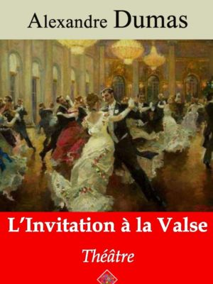 L'Invitation à la valse (Alexandre Dumas) | Ebook epub, pdf, Kindle
