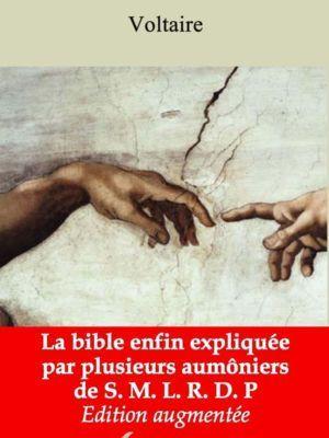 La Bible enfin expliquée par plusieurs aumôniers de S. M. L. R. D. P (Voltaire) | Ebook epub, pdf, Kindle