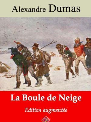 La boule de neige (Alexandre Dumas) | Ebook epub, pdf, Kindle