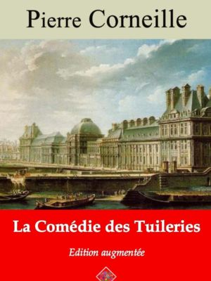 La comédie des tuileries (Corneille) | Ebook epub, pdf, Kindle
