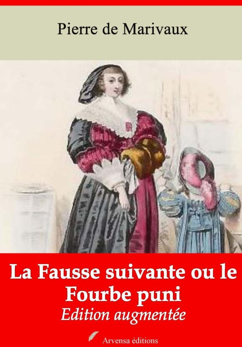La Fausse suivante ou le Fourbe puni (Marivaux)   Ebook epub, pdf, Kindle