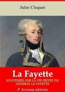 La Fayette - Souvenirs sur la vie privée du général La Fayette