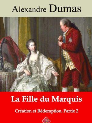 La fille du marquis (Création et Rédemption partie II) (Alexandre Dumas) | Ebook epub, pdf, Kindle