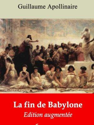 La fin de Babylone (Guillaume Apollinaire)   Ebook epub, pdf, Kindle