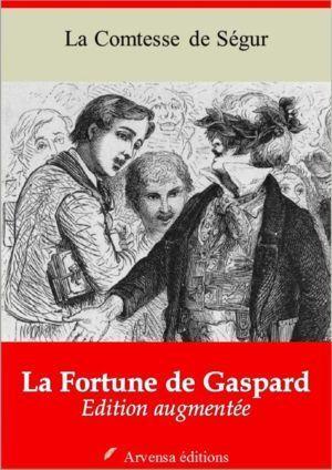 La fortune de Gaspard (Comtesse de Ségur)   Ebook epub, pdf, Kindle