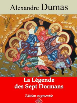 La légende des sept Dormans (Alexandre Dumas) | Ebook epub, pdf, Kindle